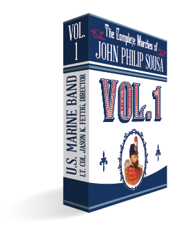 The Complete Marches of John Philip Sousa: Vol. 1