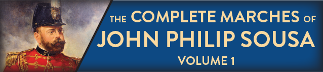 The Complete Marches of John Philip Sousa